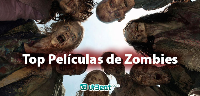 Top Películas de Zombies