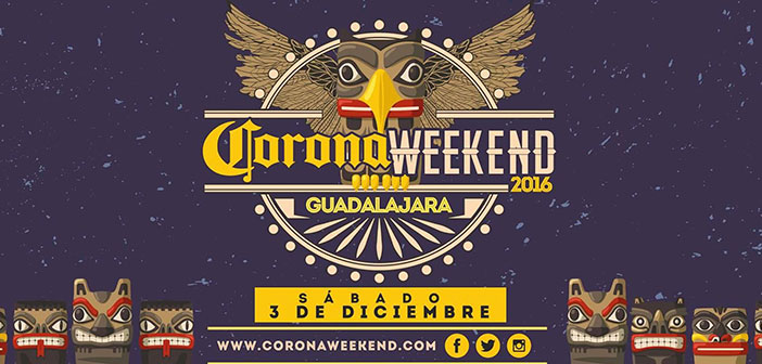 Corona Weekend Guadalajara 2016