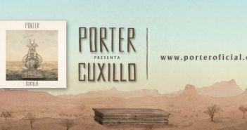 Nuevo Sencillo de Porter: Cuxillo
