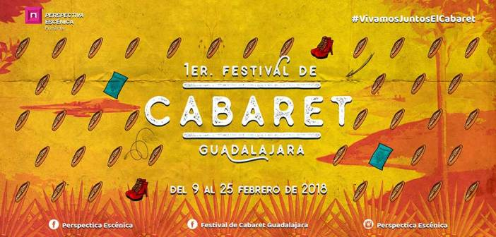 Festival de Cabaret Guadalajara 2018