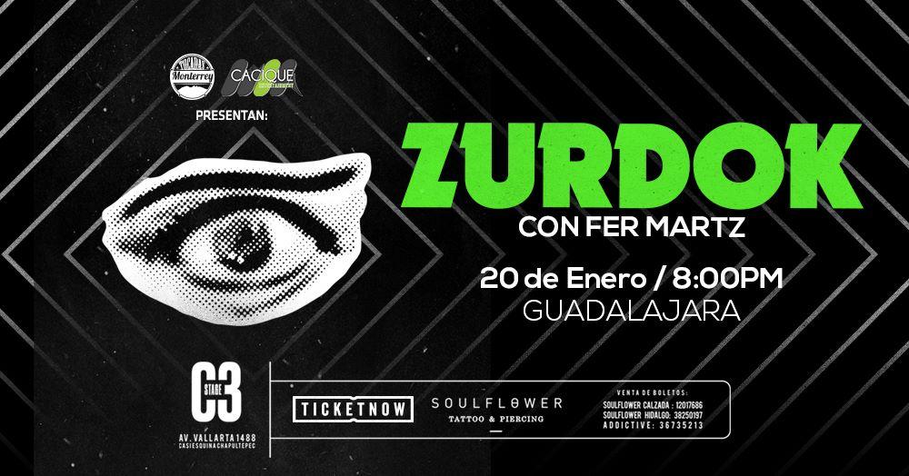Zurdok con Fer Martz en Guadalajara 2018