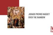 Jurado Premio Maguey Over The Rainbow 2018