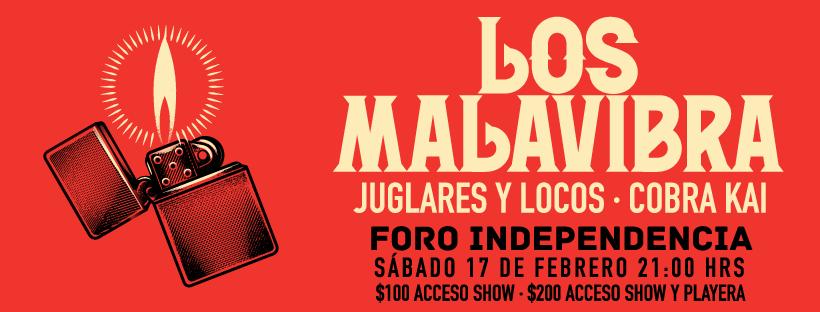Los Malavibra / Juglares y Locos / Cobra Kai