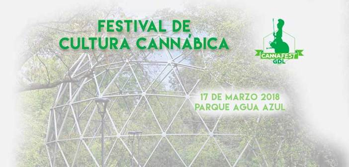 Cannafest Guadalajara 2018