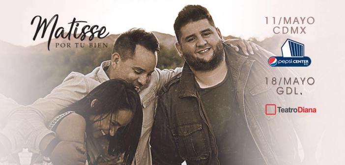 MATISSE – POR TU BIEN TOUR 2018 Guadalajara