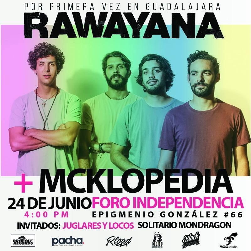 Rawayana + Mcklopedia en Guadalajara 2018