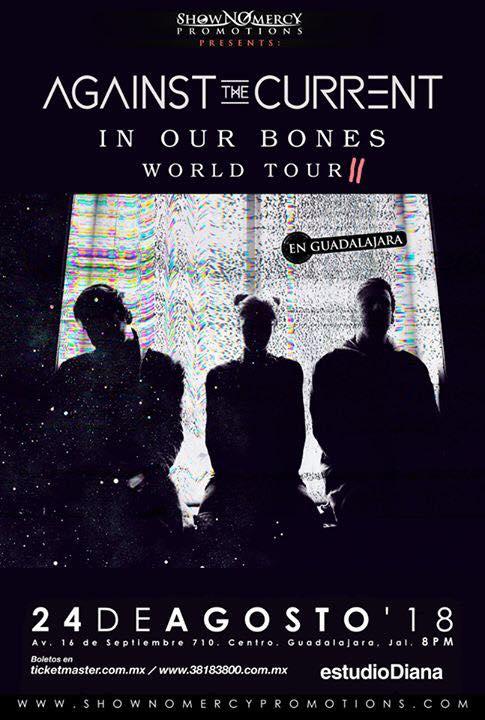 AGAINST THE CURRENT en Guadalajara, «In Our Bones» World Tour