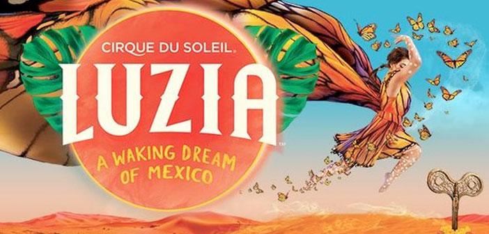 LUZIA, CIRQUE DU SOLEIL 2018 México