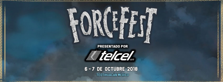 Force Fest 2018 Teotihuacan México