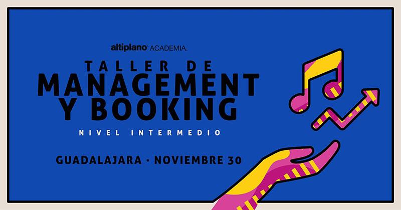 Guadalajara: Taller Avanzado de Management & Booking 2.0