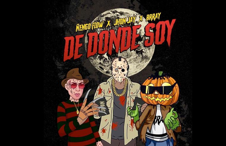 De Donde Soy por Ñengo Flow, John Jay y Brray
