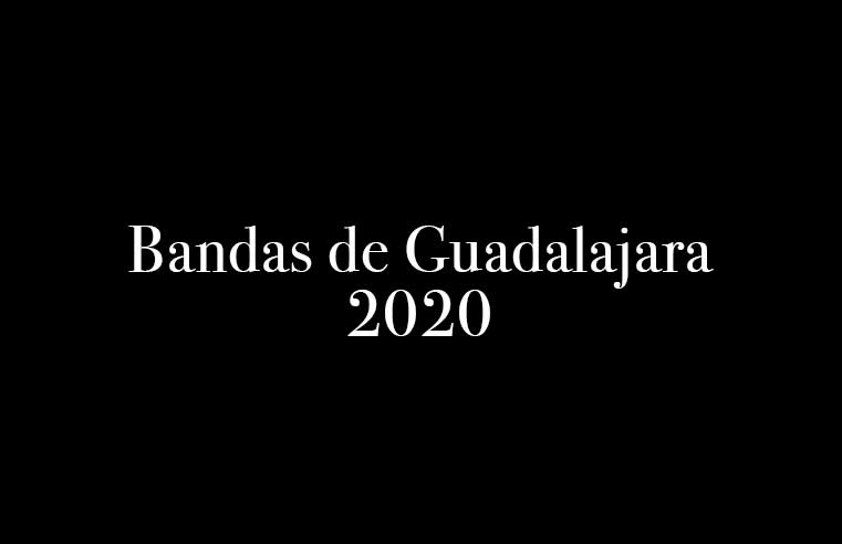 Bandas de Guadalajara 2020