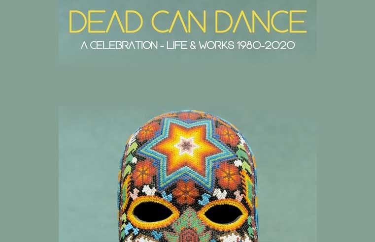 DEAD CAN DANCE Guadalajara 2021