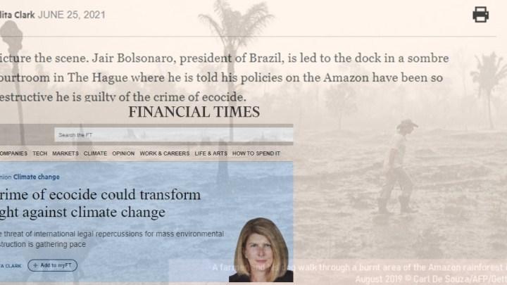 Finantial Times 'imagina' Bolsonaro no banco dos réus, em um tribunal escuro em Haia, por ecocídio