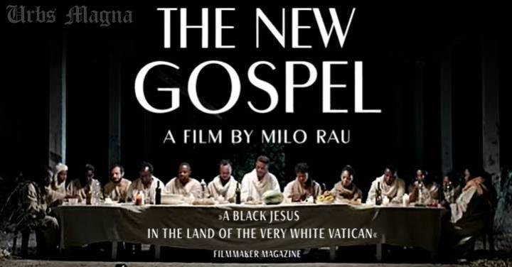 """Assista, online e de graça, a """"O Novo Evangelho"""", de Milo Rau – Um Jesus negro na terra do branquíssimo Vaticano"""