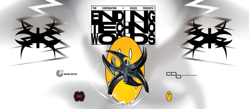 The Corp. x EXILES — Ending Techno Worlds