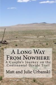 A Long Way from Nowhere, cdt, continental divide trail