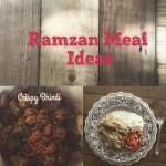 Meal Ideas for Ramadan: Plan Ahead with these Recipes