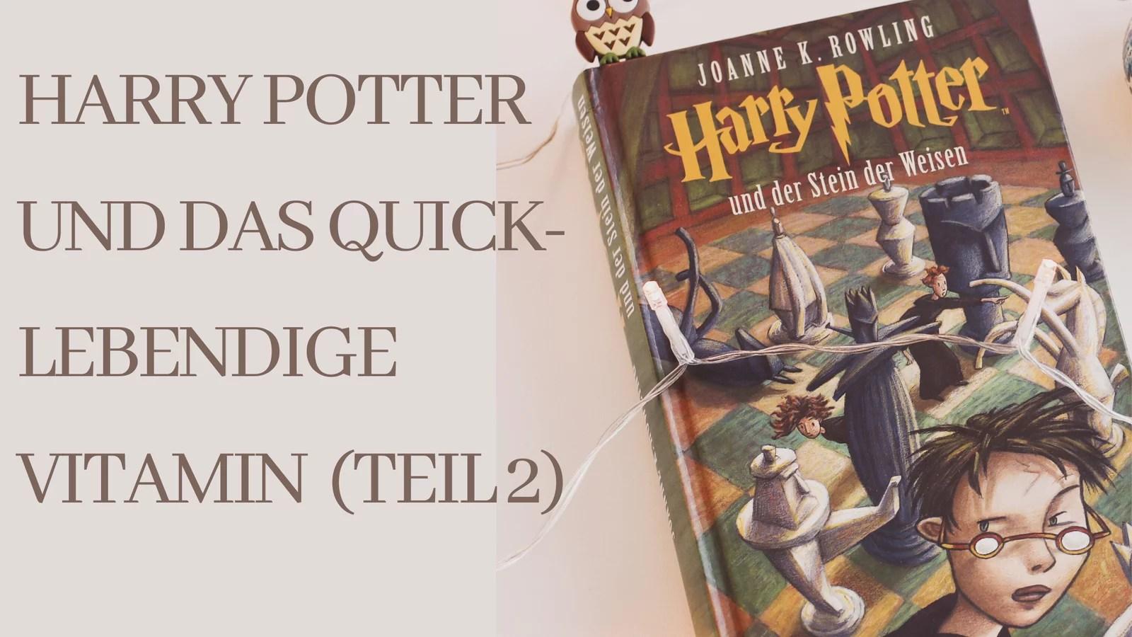 Harry Potter und das quicklebendige Vitamin B12