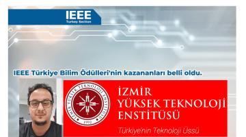 """İYTE Doktora Mezunu Oktay Karakuş """"IEEE Türkiye Doktora Tezi Ödülü"""" Aldı"""