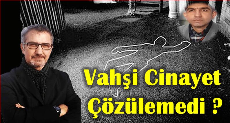 """DENEYİMLİ POLİS ADLİYE MUHABİRİ BAHRİ KARATAŞ, """"BİR BİLİNMEYENLİ CİNAYET""""İ YAZDI"""