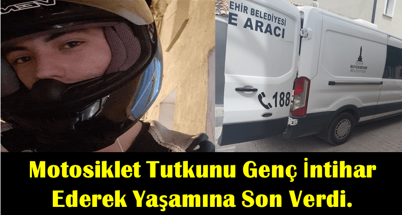 Urla'da motosiklet tutkunu genç intihar ederek yaşamına son verdi
