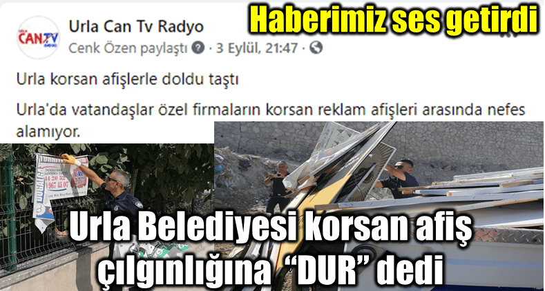 """Urla Belediyesi korsan afiş çılgınlığına """"DUR"""" dedi."""
