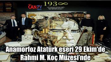 Anamorfoz Atatürk eseri 29 Ekim'de Rahmi M. Koç Müzesi'nde
