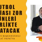 """Göztepe Başkanvekili Talat Papatya: """"Futbol Camiası Zor Günleri Birlikte Atlatacak"""""""