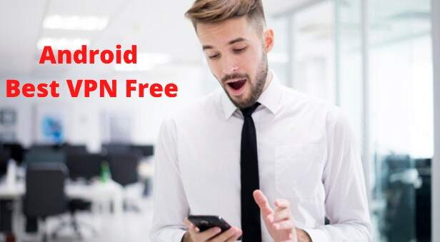 Android Best VPN Free