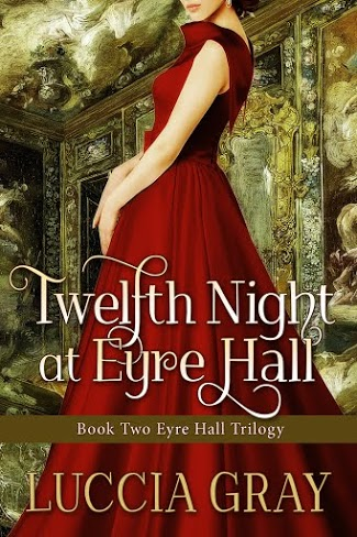 Twelfth Night, Luccia Gray, Eyre Hall