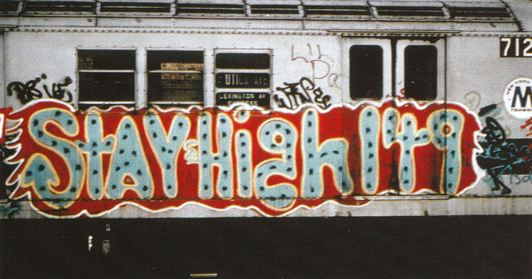 Image result for stay high graffiti artist