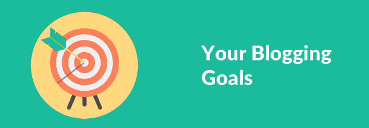 Your Blogging Goals
