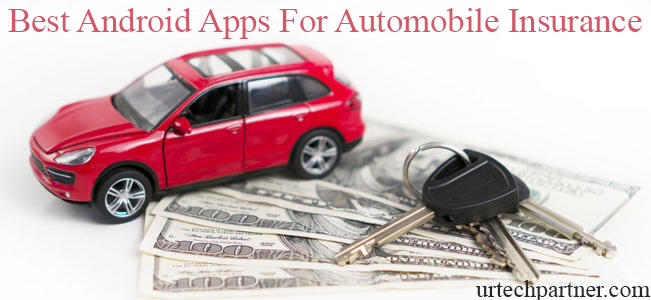 Best Android Apps for Automobile Insurance to Save Money