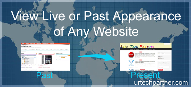 View Past and Present Appearance of any Website