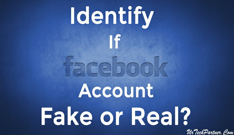 Identify Real or Fake Facebook Account