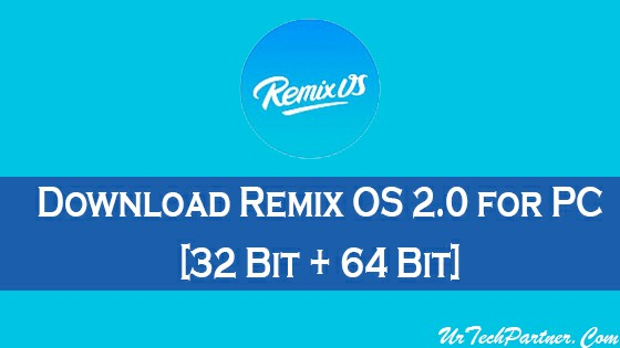Now You Can Download Remix OS 32-Bit