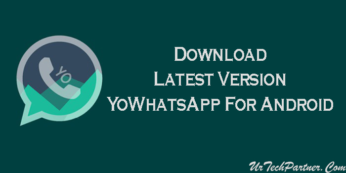 YoWhatsApp Latest Version APK Download For Android