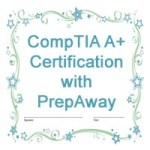 CompTIA A+ Certification with PrepAway