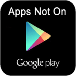 Apps Not On Google Play Store