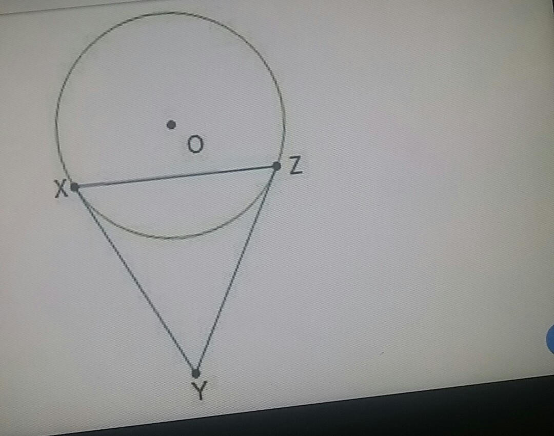 Line Segments Xy And Zy Are Tangent To Circle O Which Kind