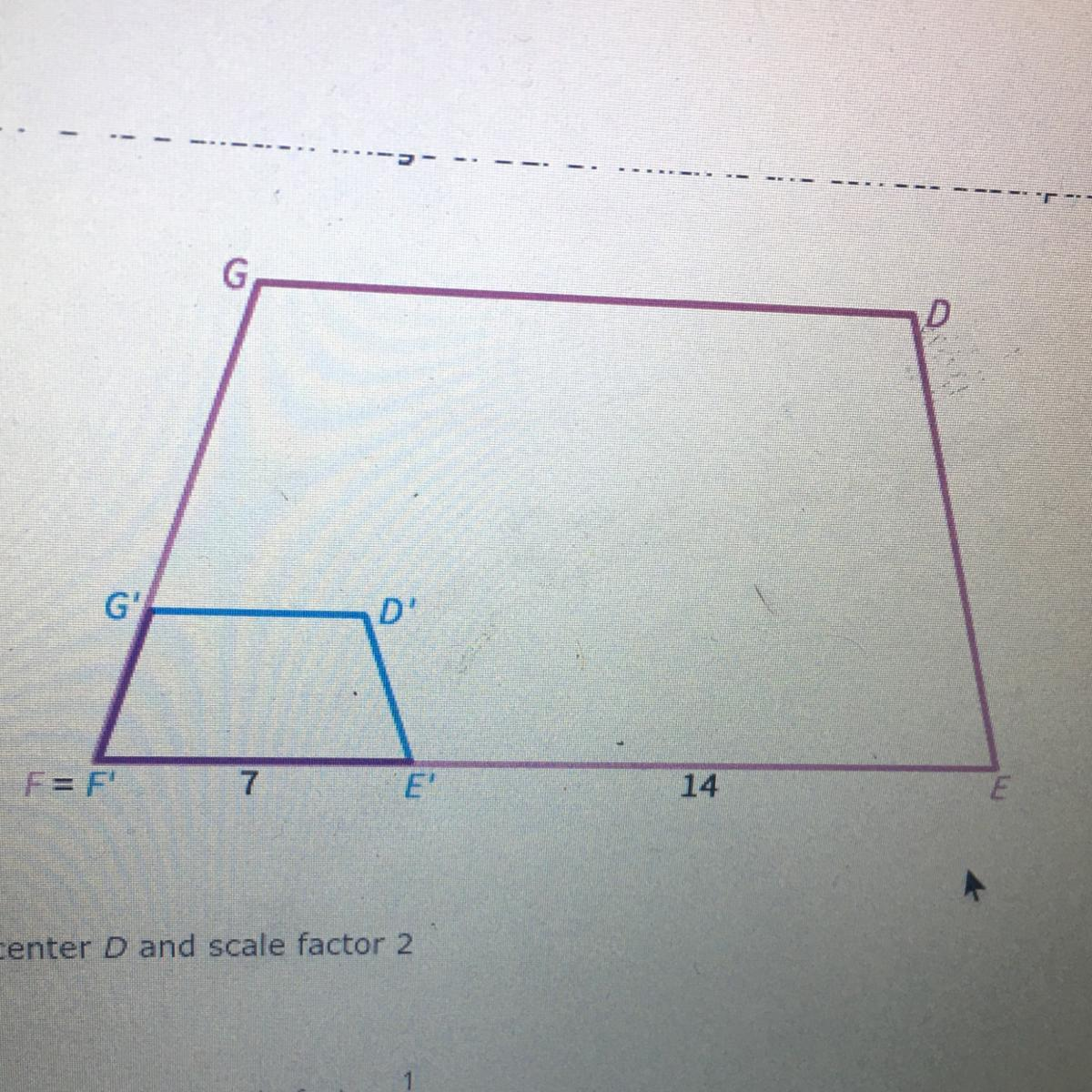 D E F G Is A Dilation Image Of Defg Which Is The Correct