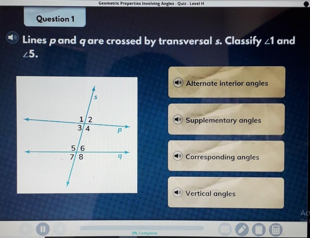 Lines P And Q Are Crossed By Transversal S Classify Angle