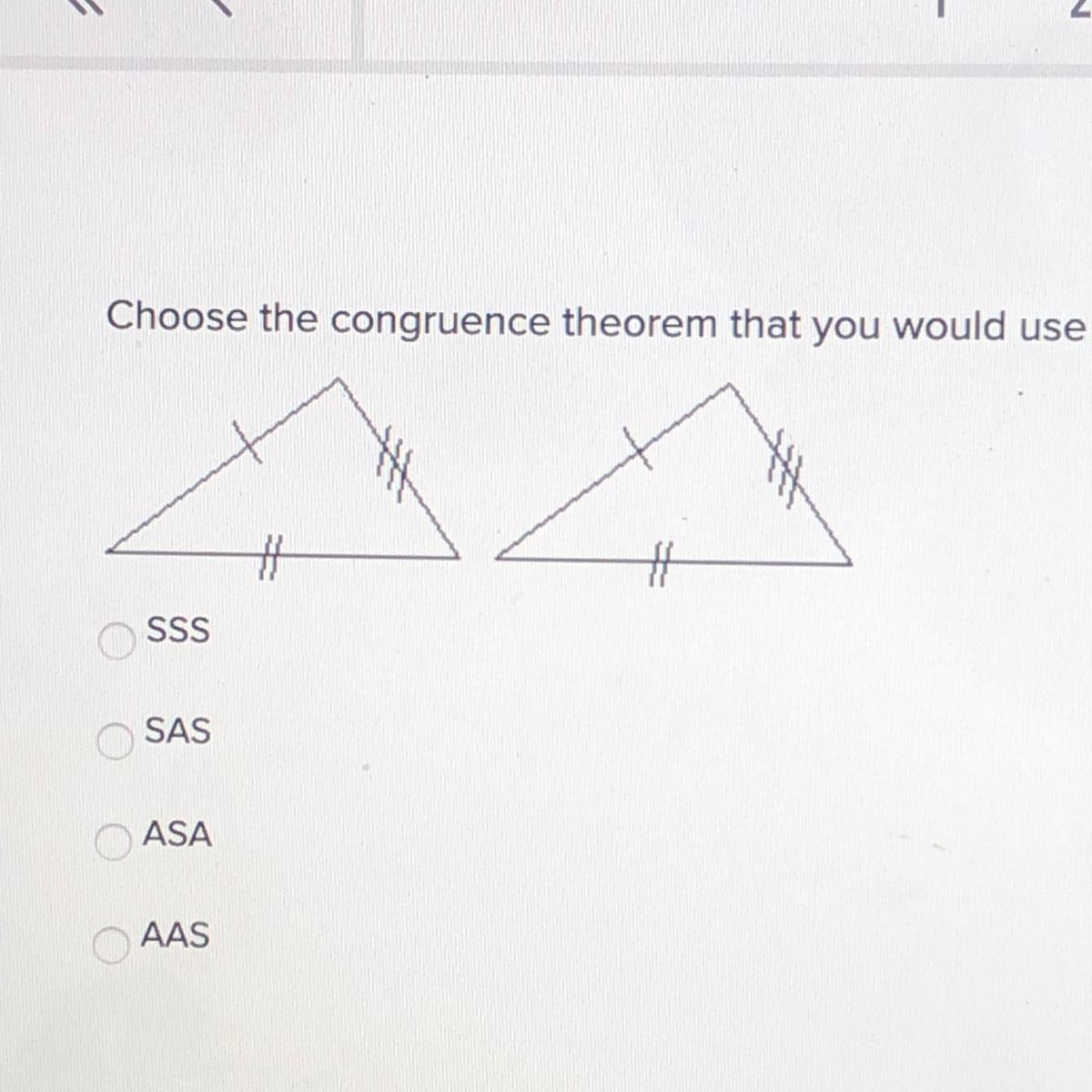 Choose The Congruence Theorem That You Would Use To Prove