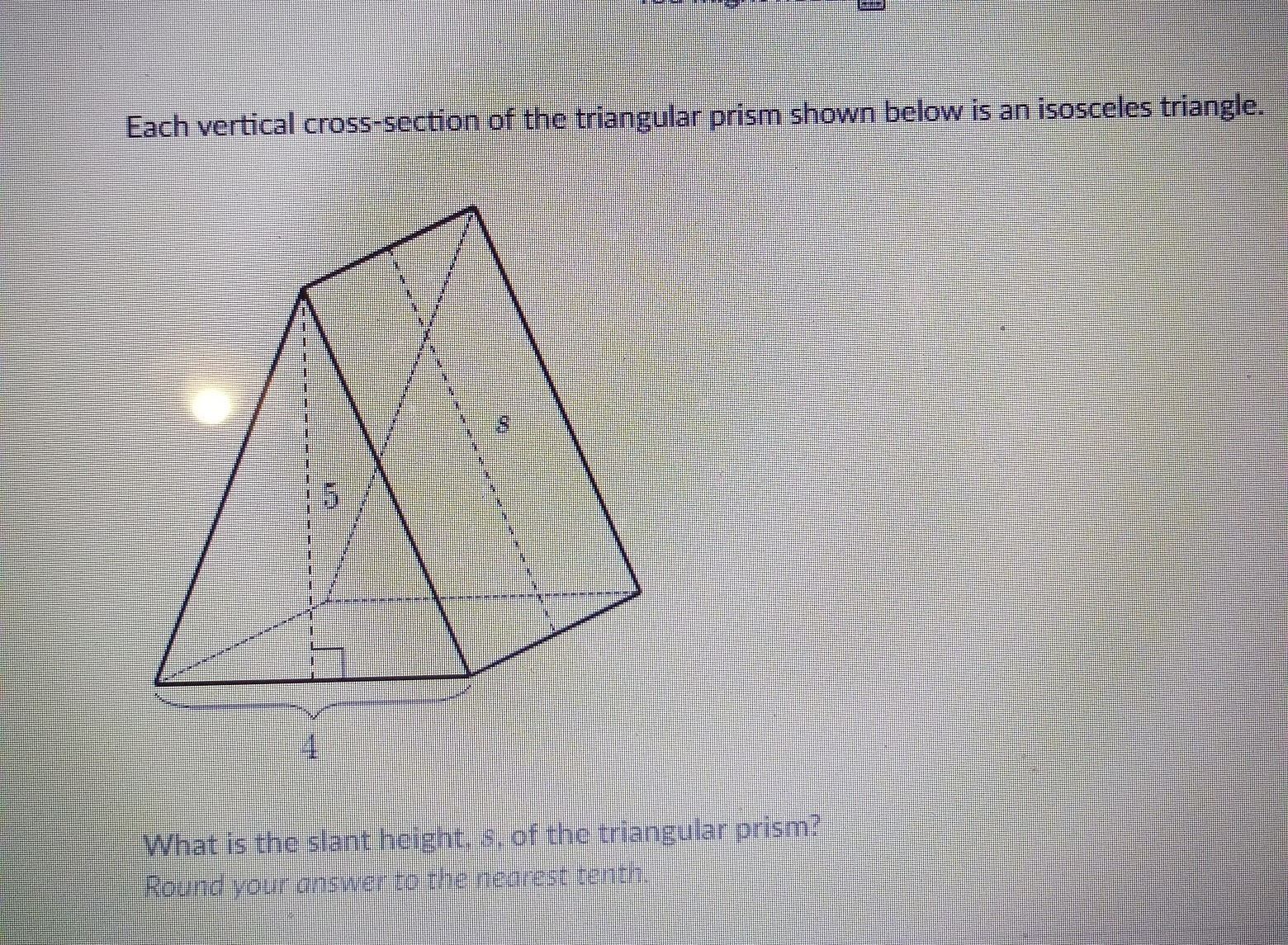 What Is The Slant Height S Of The Triangular Prism