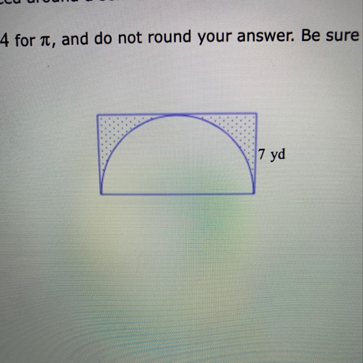 A Rectangle Is Placed Around A Semi Circle As Shown Below