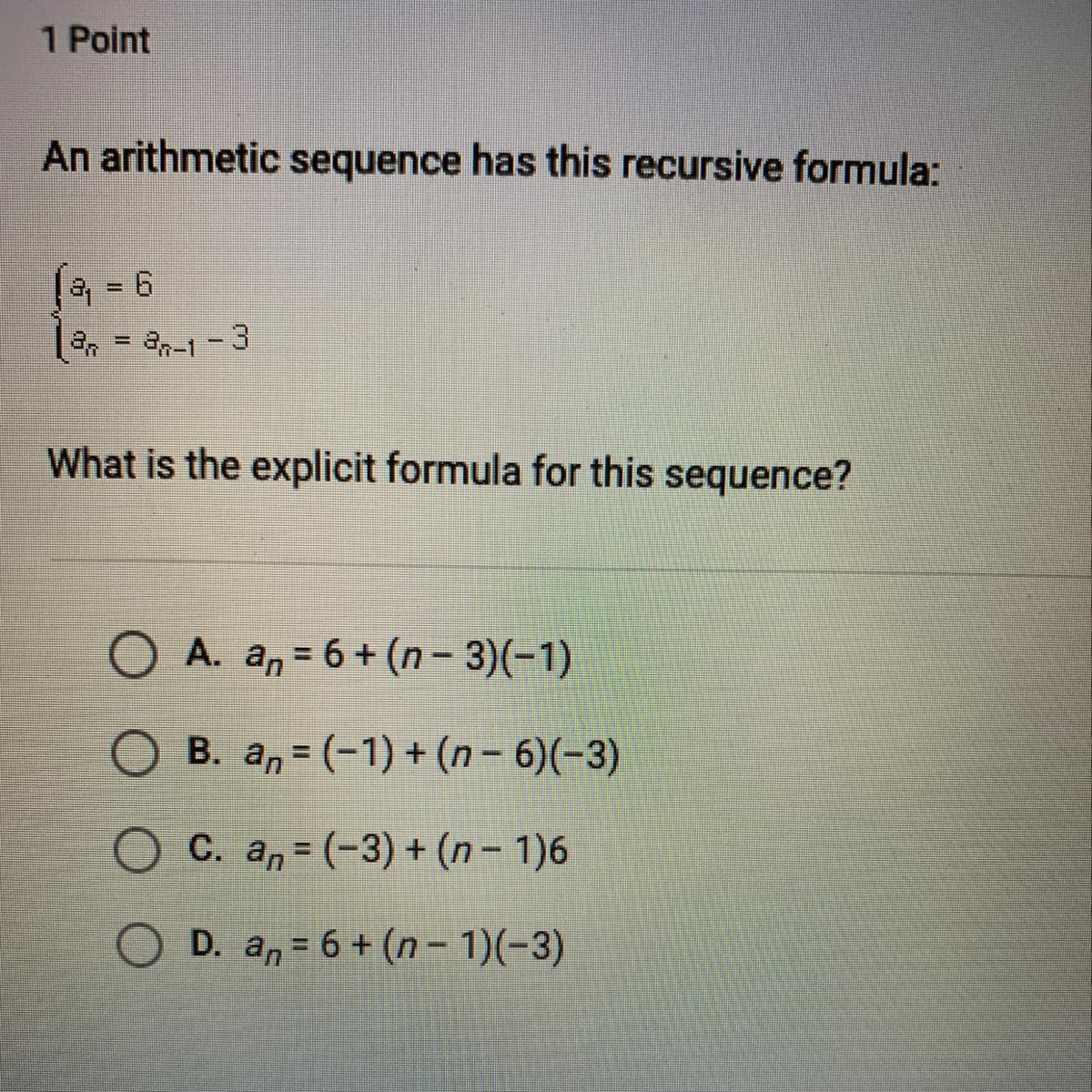An Arithmetic Sequence Has This Recursive Formula A1 6 An