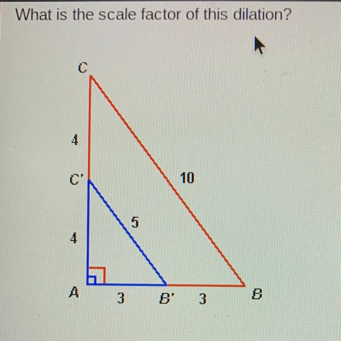 What Is The Scale Factor Of This Dilation