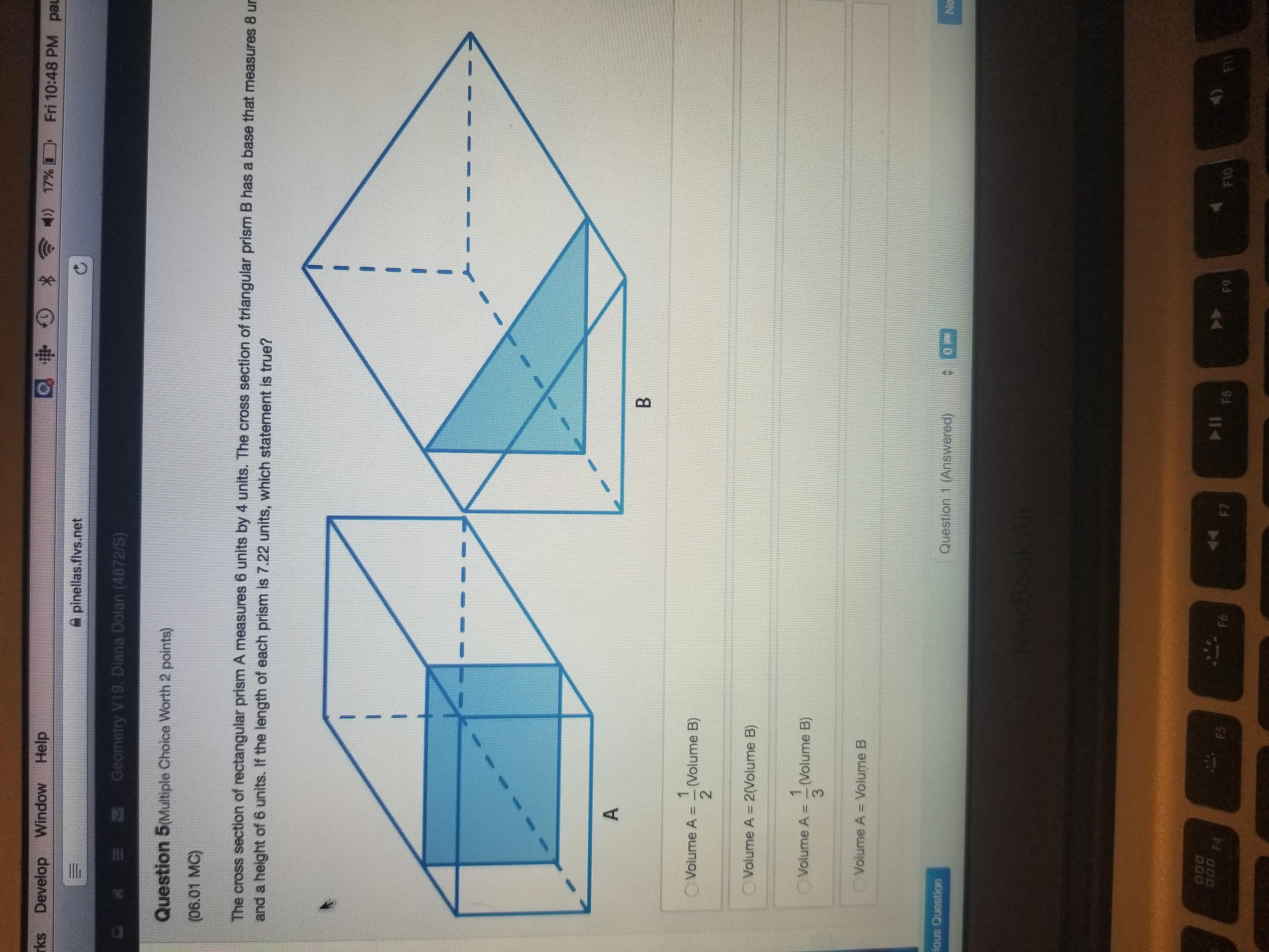The Cross Section Of Rectangular Prism A Measures 3 Units