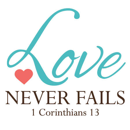 Love never fails typeography
